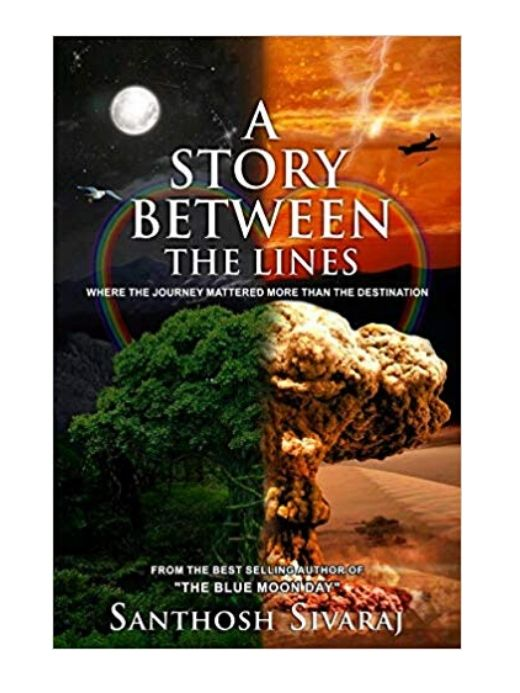 A Story Between The Lines by Santhosh Sivaraj